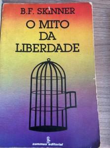 Livro O Mito da Liberdade de Skinner
