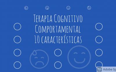 O que torna um tratamento uma Terapia Cognitivo Comportamental? 10 respostas